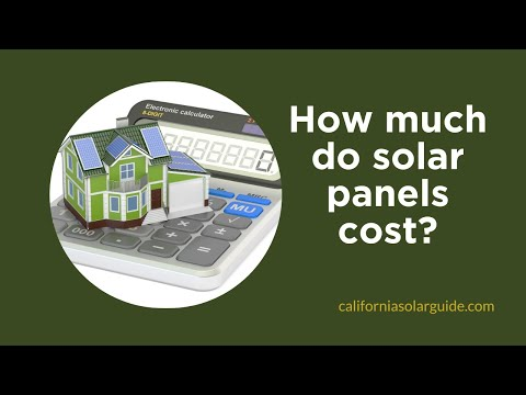 How much do solar panels cost? | California Solar Guide
