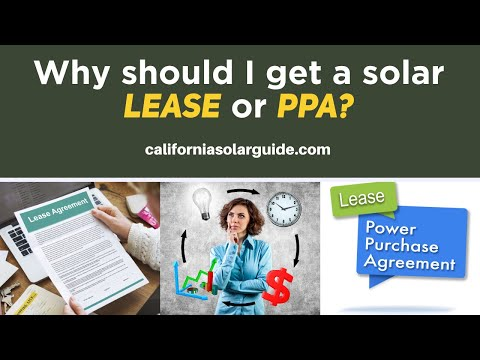 What's the difference between a solar lease and PPA? | California Solar Guide